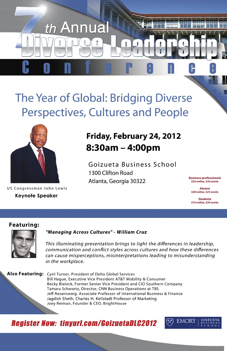 What Does Globalization Mean for the Future Business? Find Out at the 7th Annual Goizueta Diverse Leadership Conference!  U.S. Congressman John Lewis, Keynote Speaker. Friday, February 24, 2012 - Goizueta Business School, Emory University, Atlanta, GA